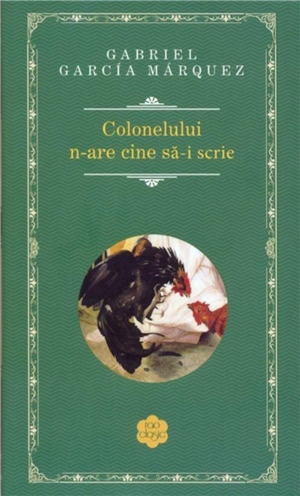 Coperta Carte Colonelului n-are cine sa-i scrie