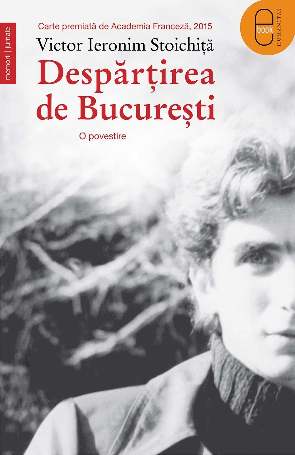 Despartirea de Bucuresti. O povestire PDF (Download eBook)