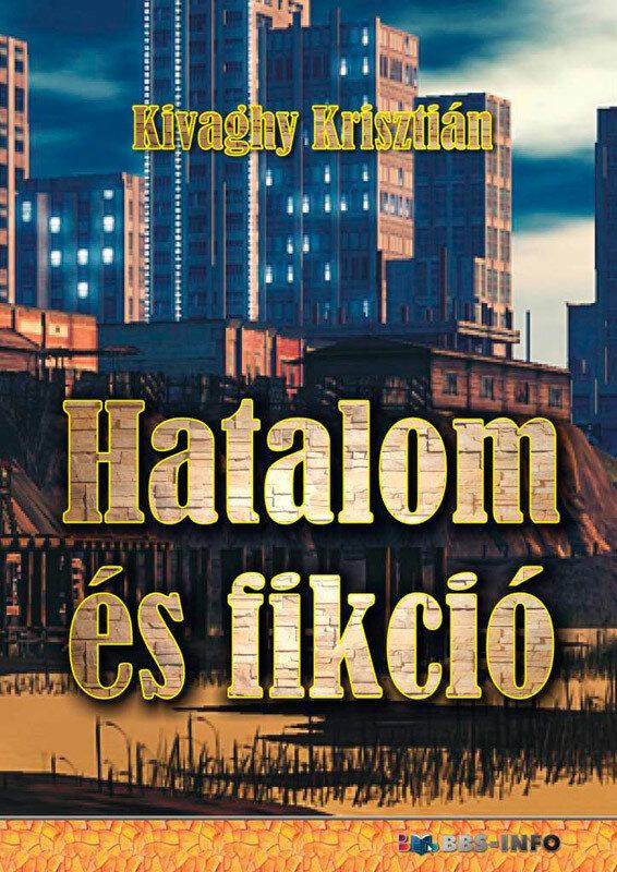 Hatalom es fikcio (eBook)