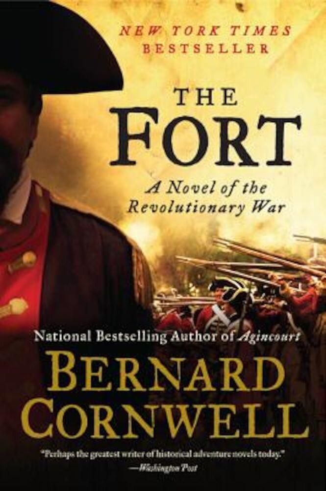 The Fort: A Novel of the Revolutionary War, Paperback