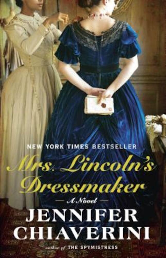 Mrs. Lincoln's Dressmaker, Paperback
