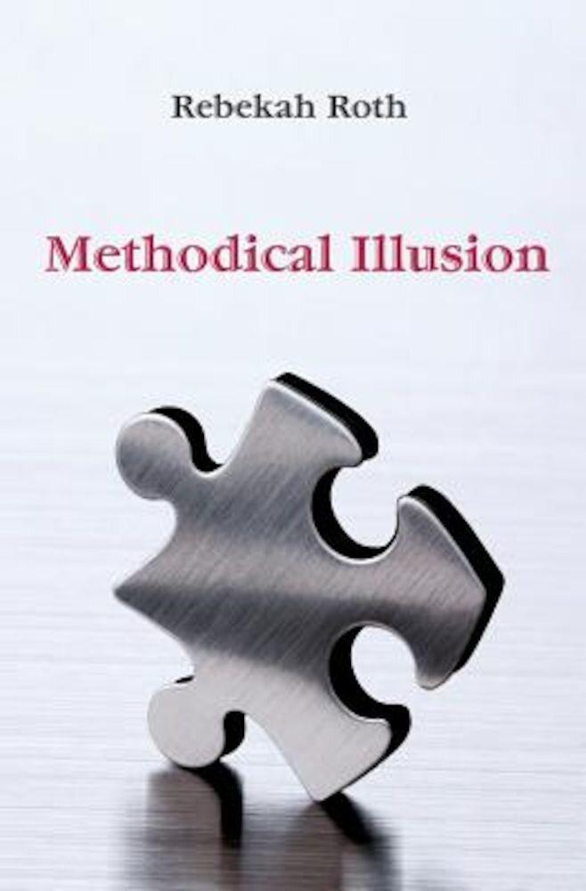 Methodical Illusion, Paperback