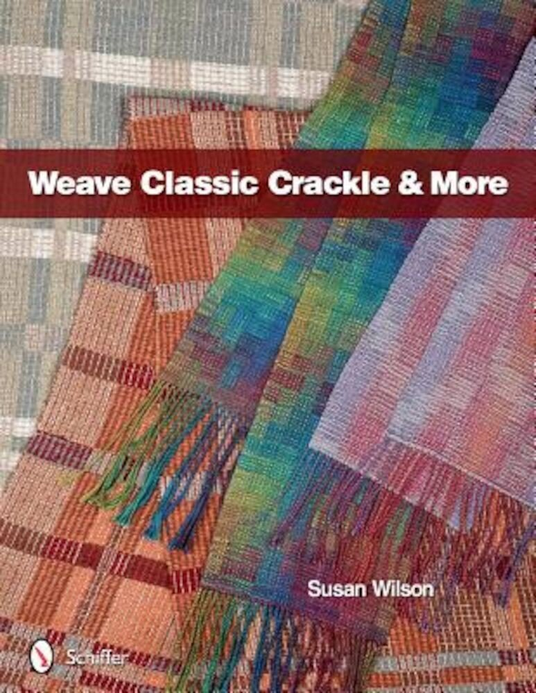 Weave Classic Crackle & More, Hardcover