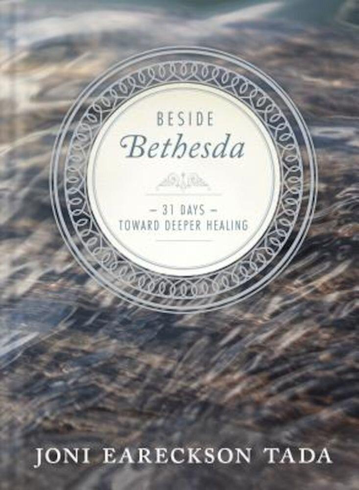 Beside Bethesda, Hardcover