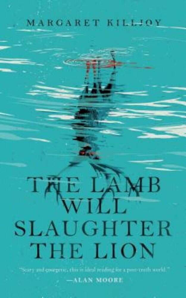 The Lamb Will Slaughter the Lion, Paperback