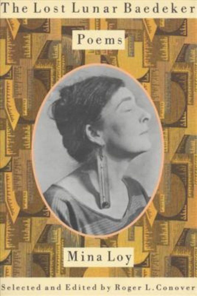The Lost Lunar Baedeker: Poems of Mina Loy, Paperback