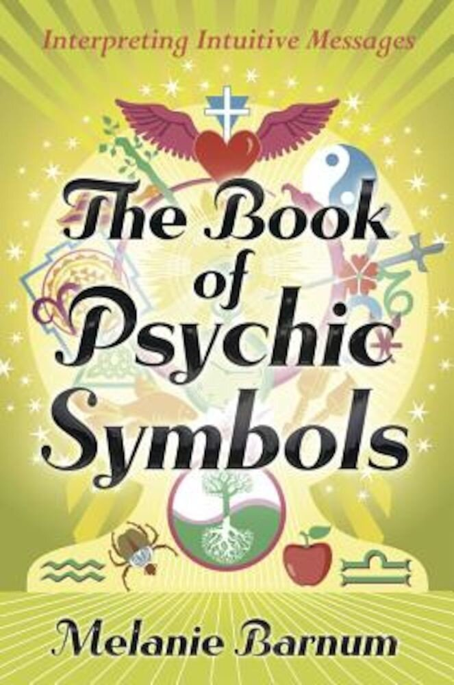 The Book of Psychic Symbols: Interpreting Intuitive Messages, Paperback
