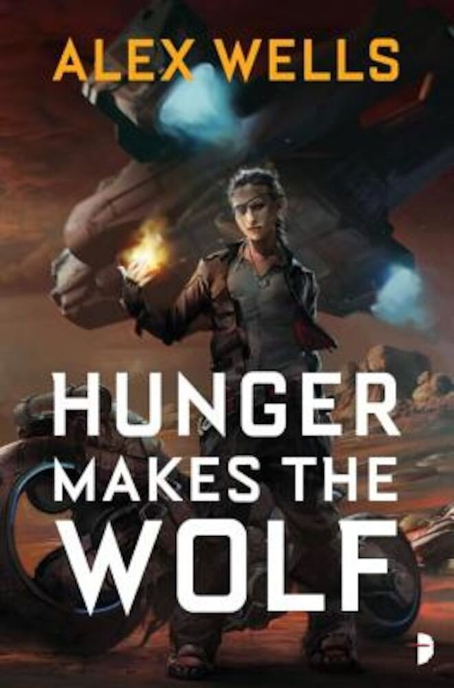 Hunger Makes the Wolf, Paperback