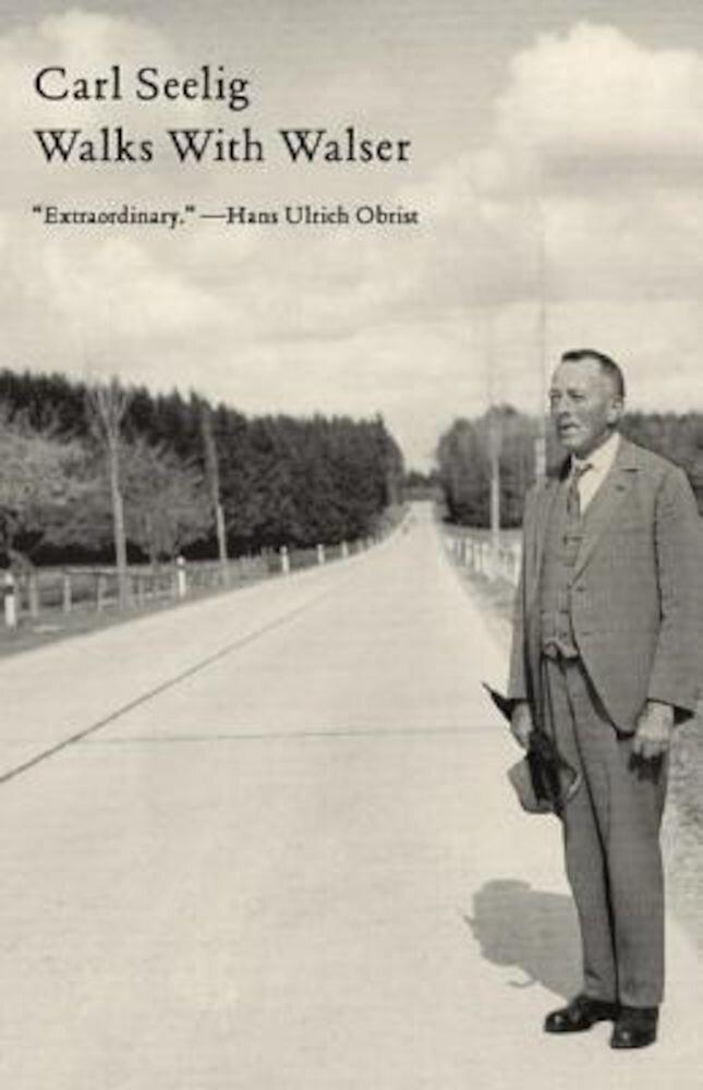 Walks with Walser, Paperback