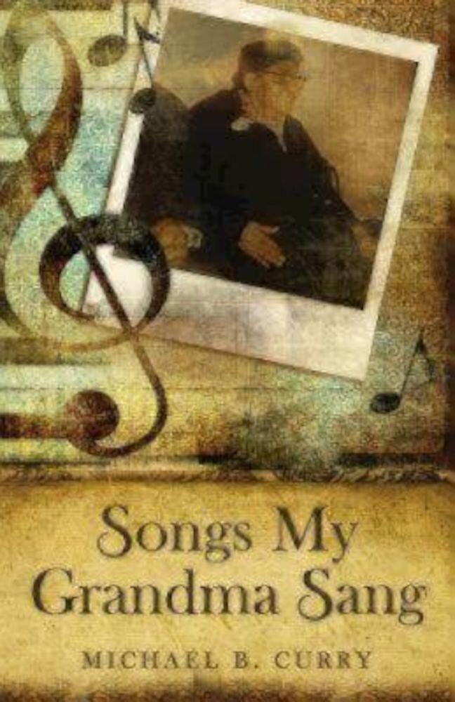 Songs My Grandma Sang, Paperback