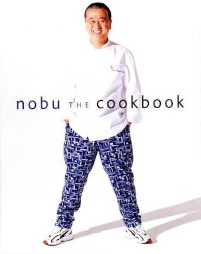 Nobu: The Cookbook, Hardcover