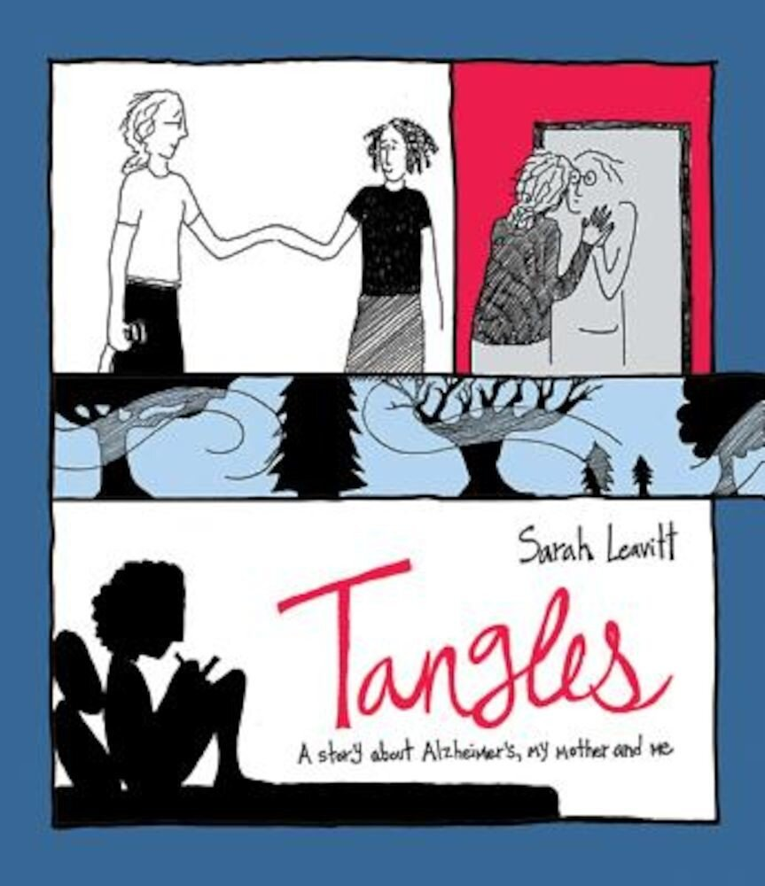 Tangles: A Story about Alzheimer's, My Mother, and Me, Paperback
