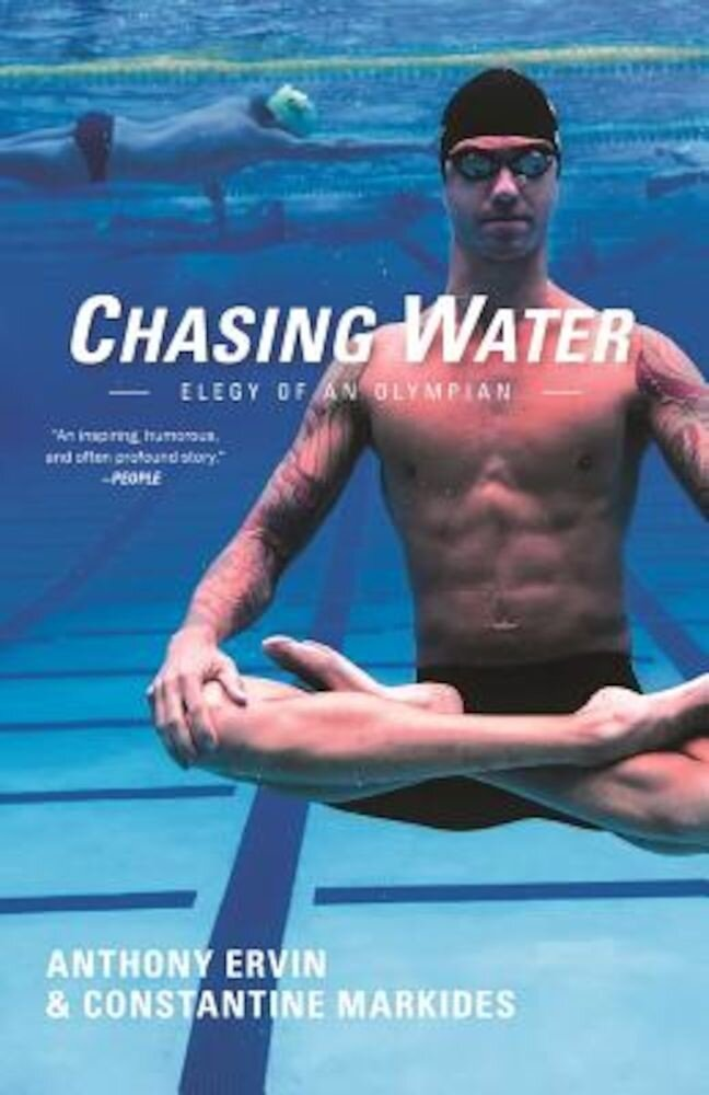 Chasing Water: Elegy of an Olympian, Paperback