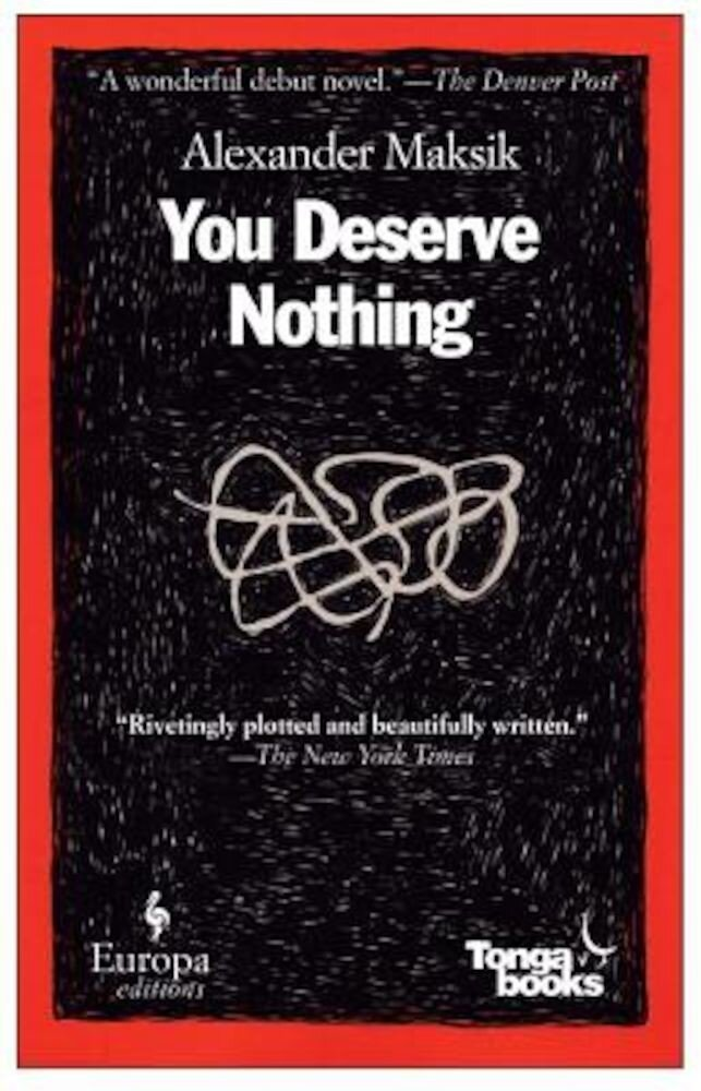 You Deserve Nothing, Paperback
