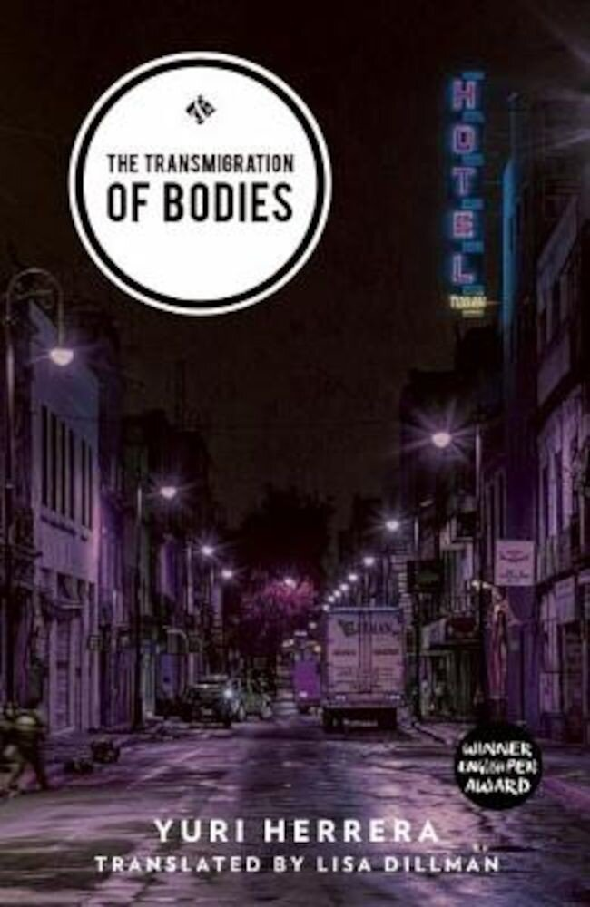 The Transmigration of Bodies, Paperback
