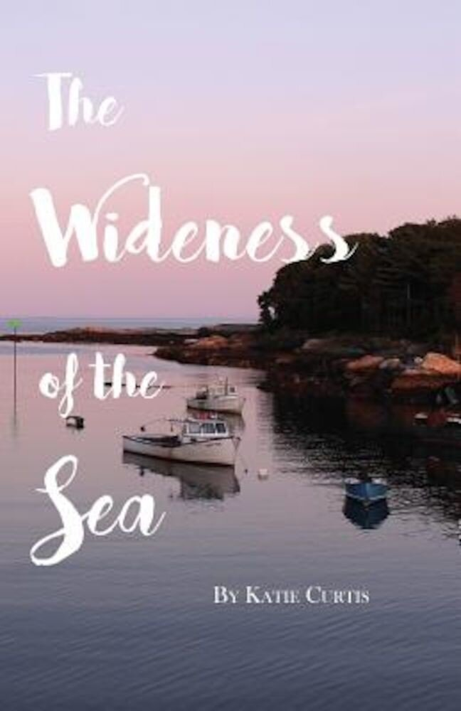 The Wideness of the Sea, Paperback