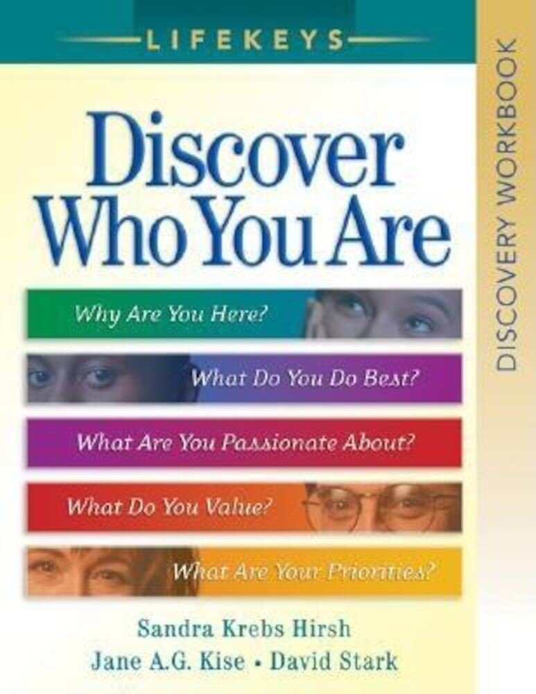 Lifekeys: Discover Who You Are: Discovery Workbook, Paperback
