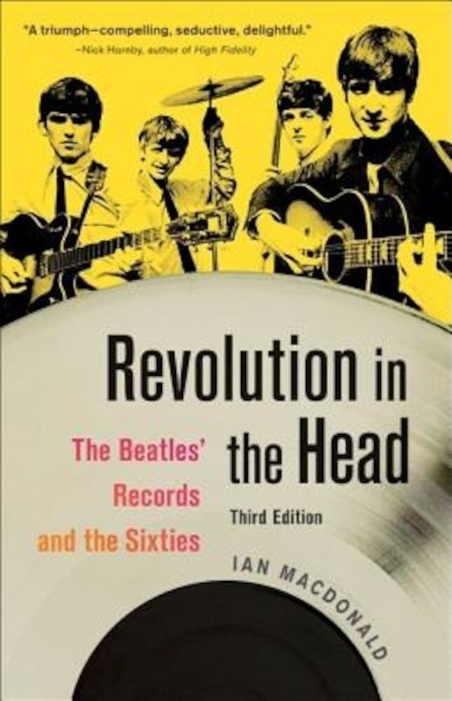 Revolution in the Head: The Beatles' Records and the Sixties, Paperback