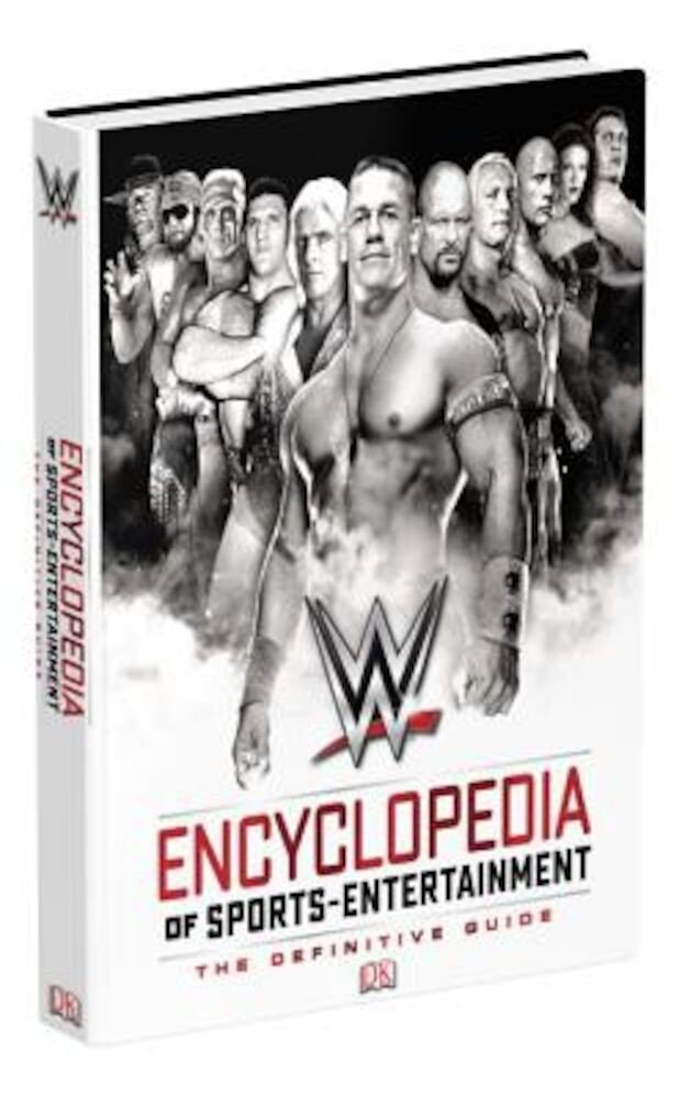 Wwe Encyclopedia of Sports Entertainment, 3rd Edition, Hardcover
