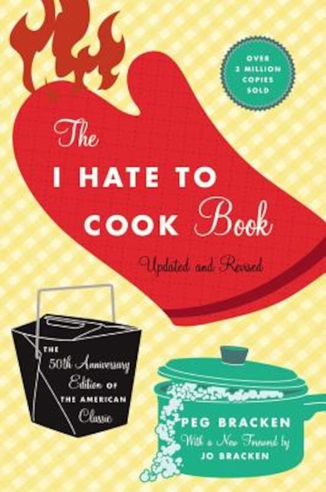 The I Hate to Cook Book, Hardcover