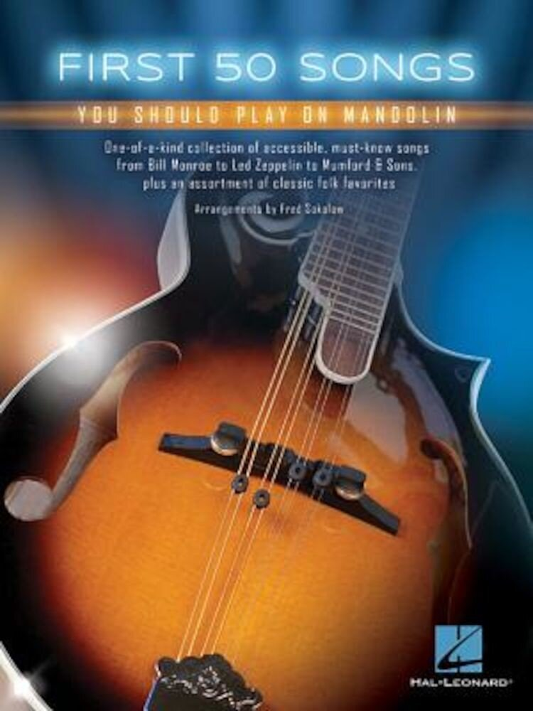 First 50 Songs You Should Play on Mandolin, Paperback