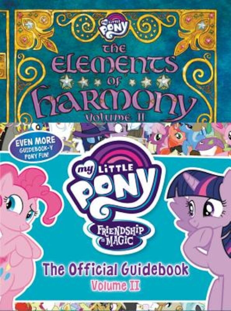 My Little Pony: The Elements of Harmony Vol. II, Hardcover