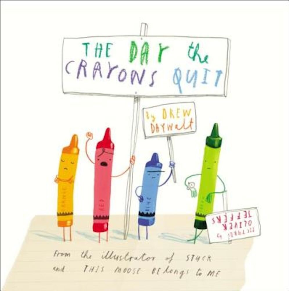 The Day the Crayons Quit, Hardcover