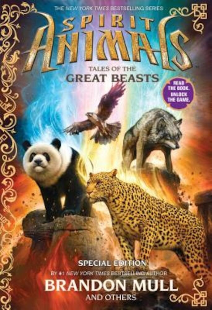 Spirit Animals: Tales of the Great Beasts: Special Edition, Hardcover