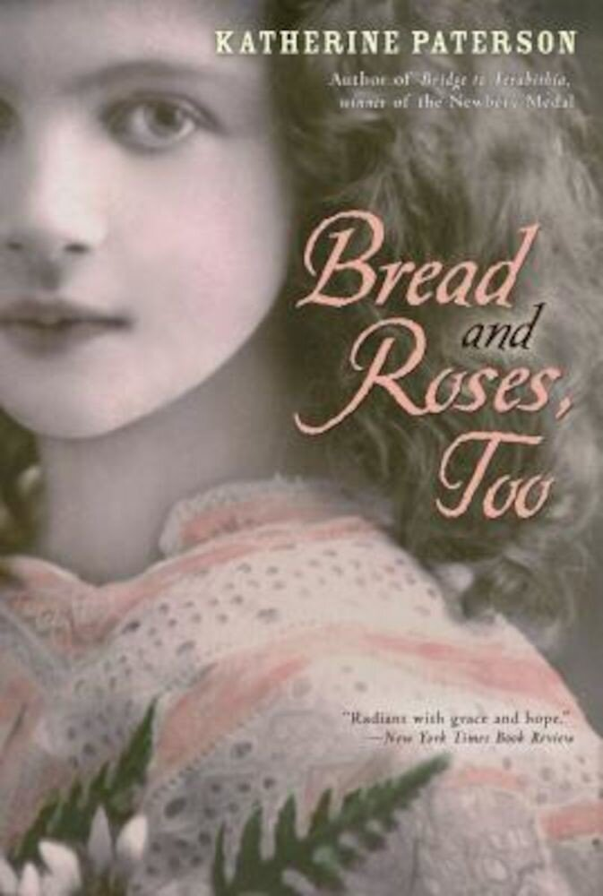 Bread and Roses, Too, Paperback