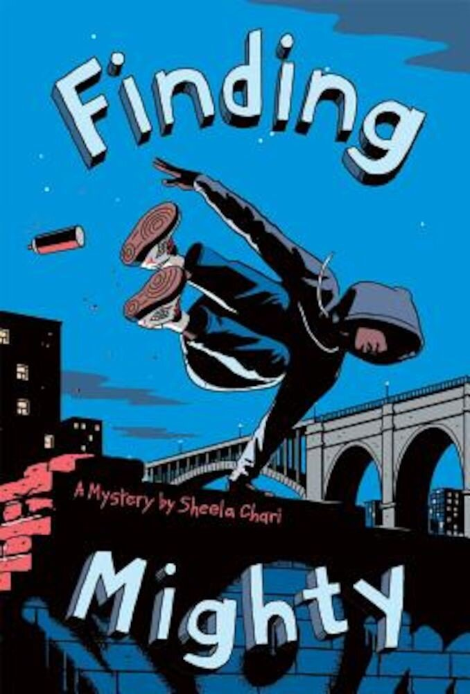 Finding Mighty, Hardcover