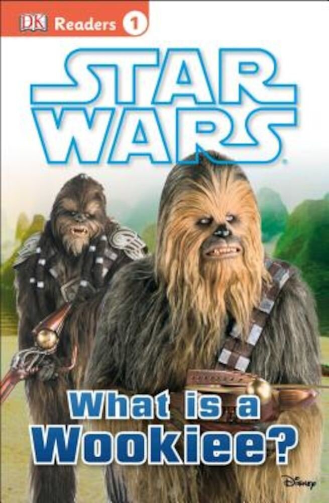 Star Wars: What Is a Wookiee?, Paperback