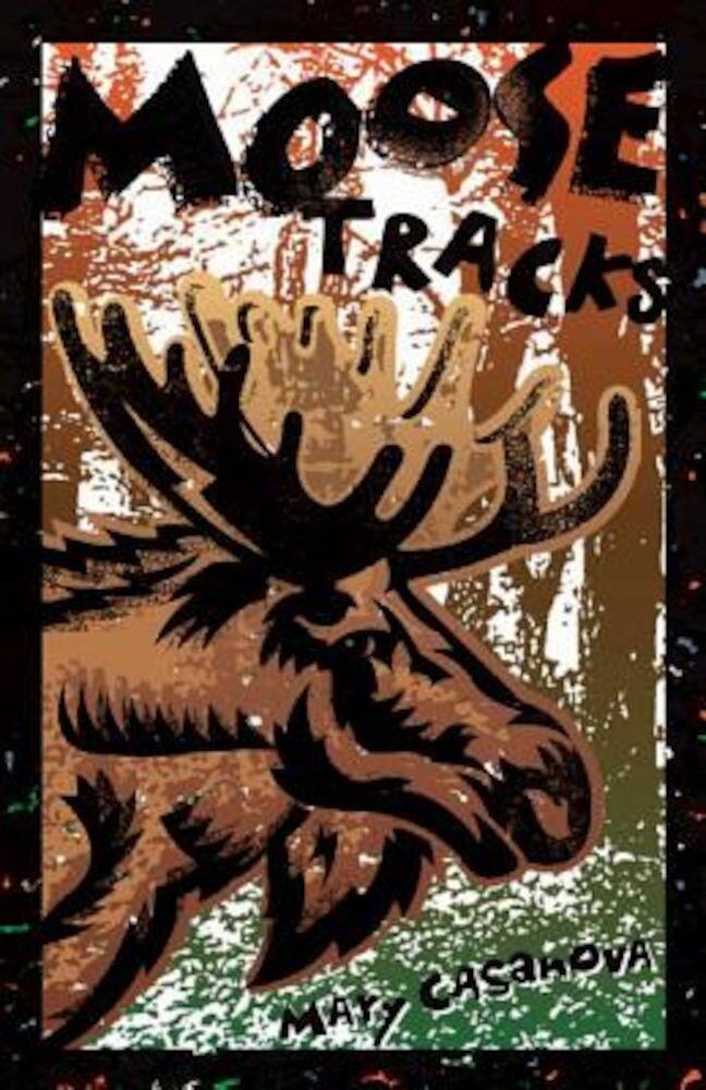 Moose Tracks, Paperback