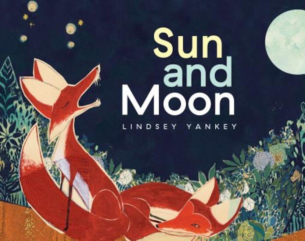 Sun and Moon, Hardcover