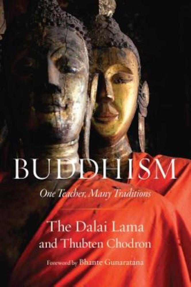Buddhism: One Teacher, Many Traditions, Paperback