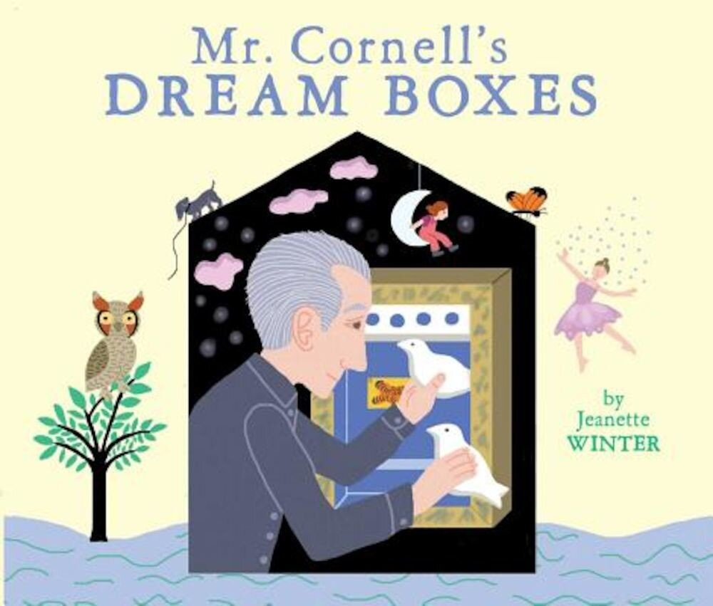 Mr. Cornell's Dream Boxes, Hardcover