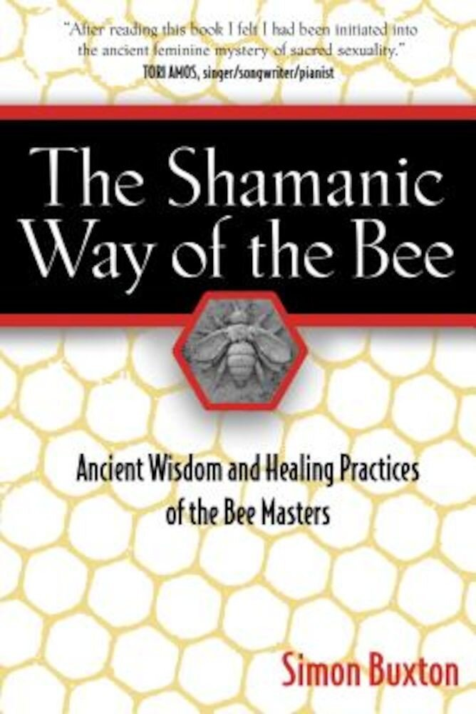 Shamanic Way of the Bee, Paperback