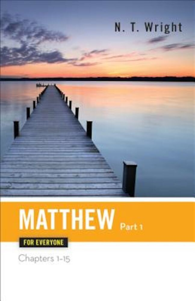 Matthew for Everyone Part One Chapters 1-15, Paperback