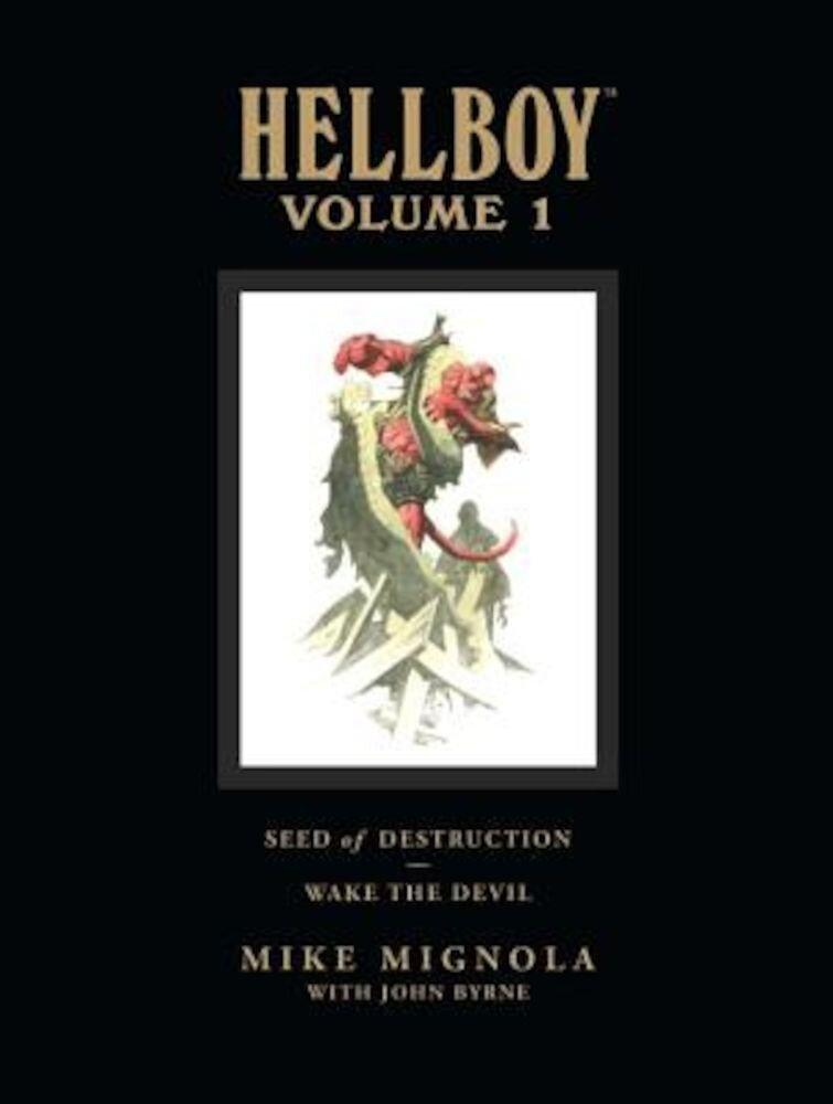 Hellboy Volume 1: Seed of Destruction, Hardcover