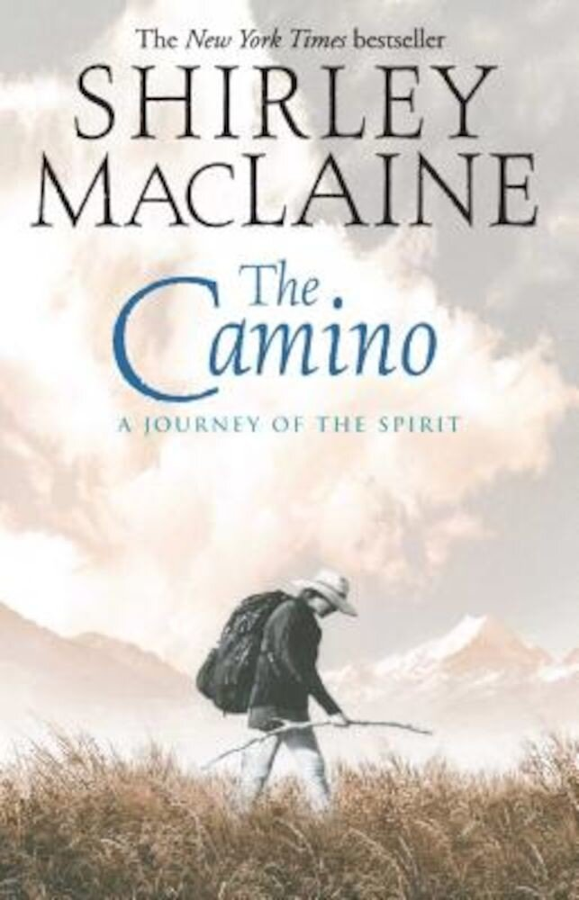 The Camino: A Journey of the Spirit, Paperback