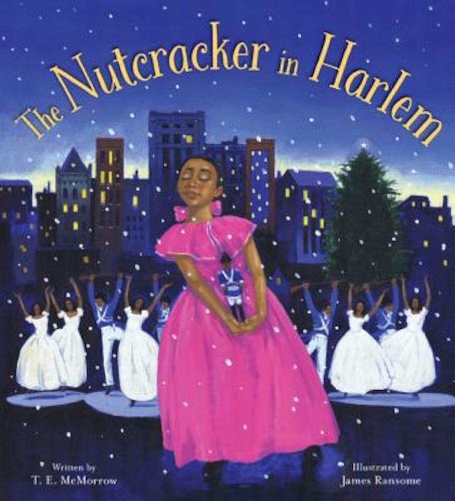 The Nutcracker in Harlem, Hardcover