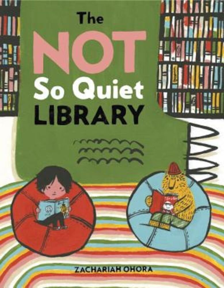 The Not So Quiet Library, Hardcover