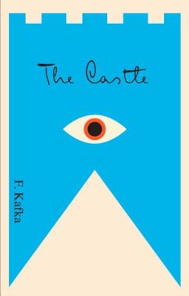 The Castle: A New Translation Based on the Restored Text, Paperback
