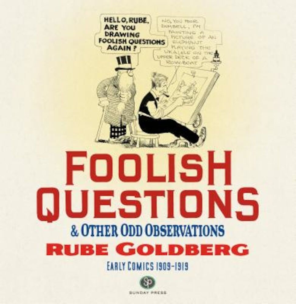 Foolish Questions and Other Odd Observations, Hardcover