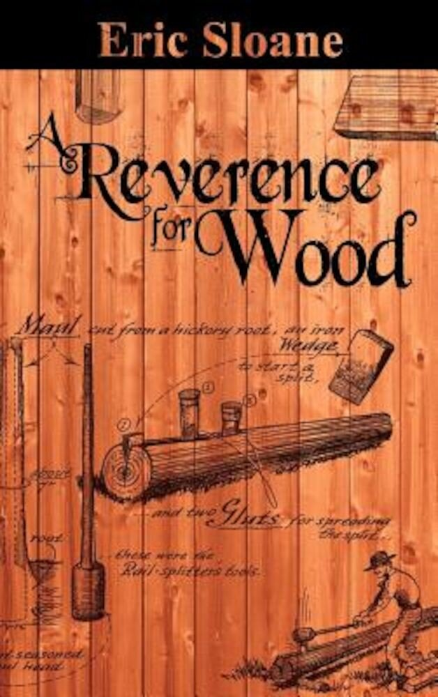 A Reverence for Wood, Hardcover