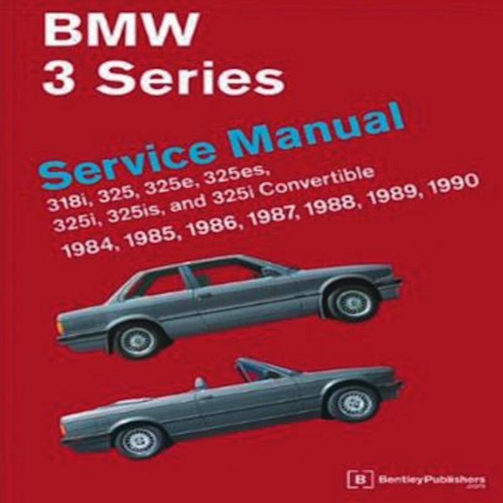 BMW 3 Series Service Manual 1984-1990, Hardcover