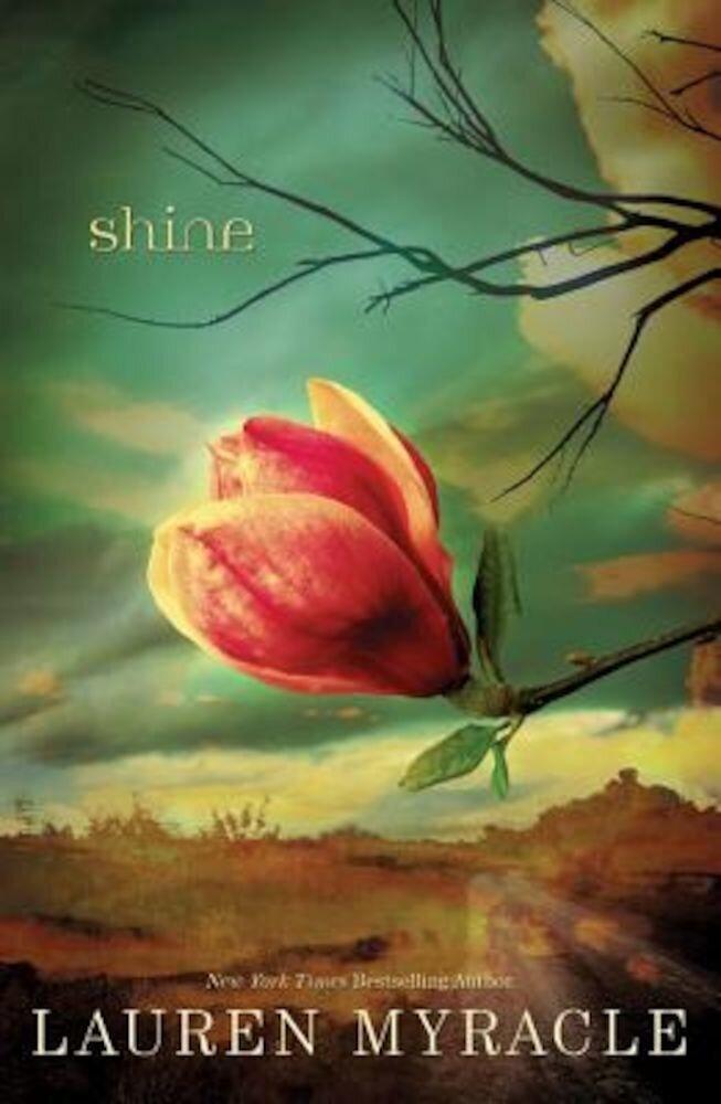 Shine, Hardcover