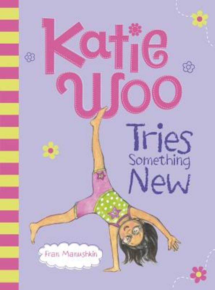 Katie Woo Tries Something New, Paperback
