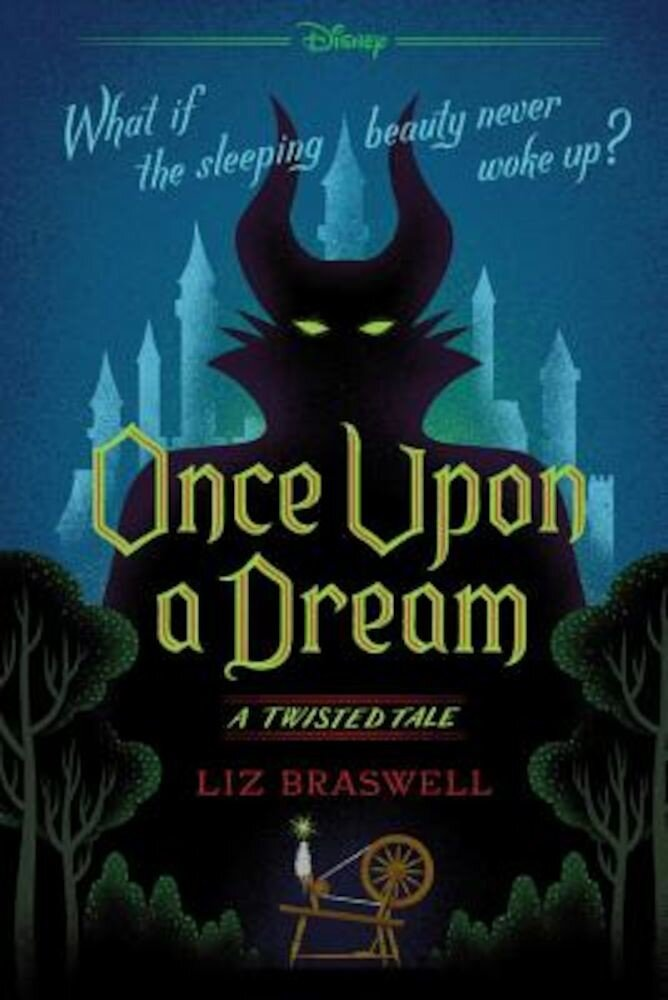 Once Upon a Dream: A Twisted Tale, Paperback
