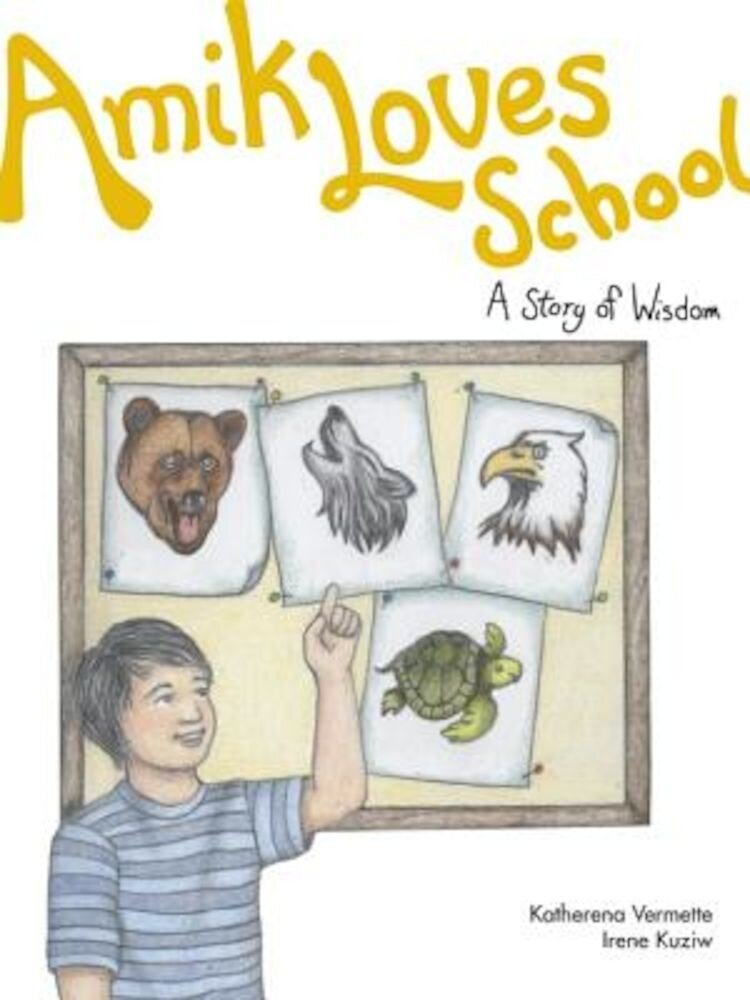 Amik Loves School: A Story of Wisdom, Paperback