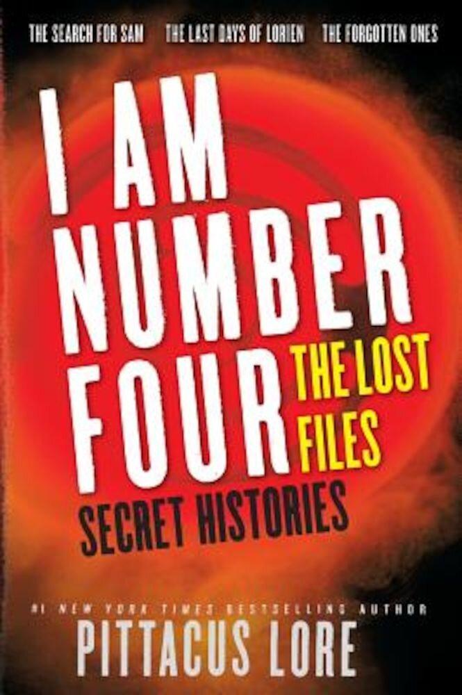 I Am Number Four: The Lost Files: Secret Histories, Paperback